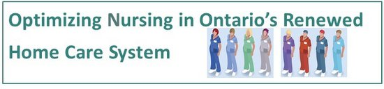 Optimizing Nursing in Ontario's Renewed Home Care System